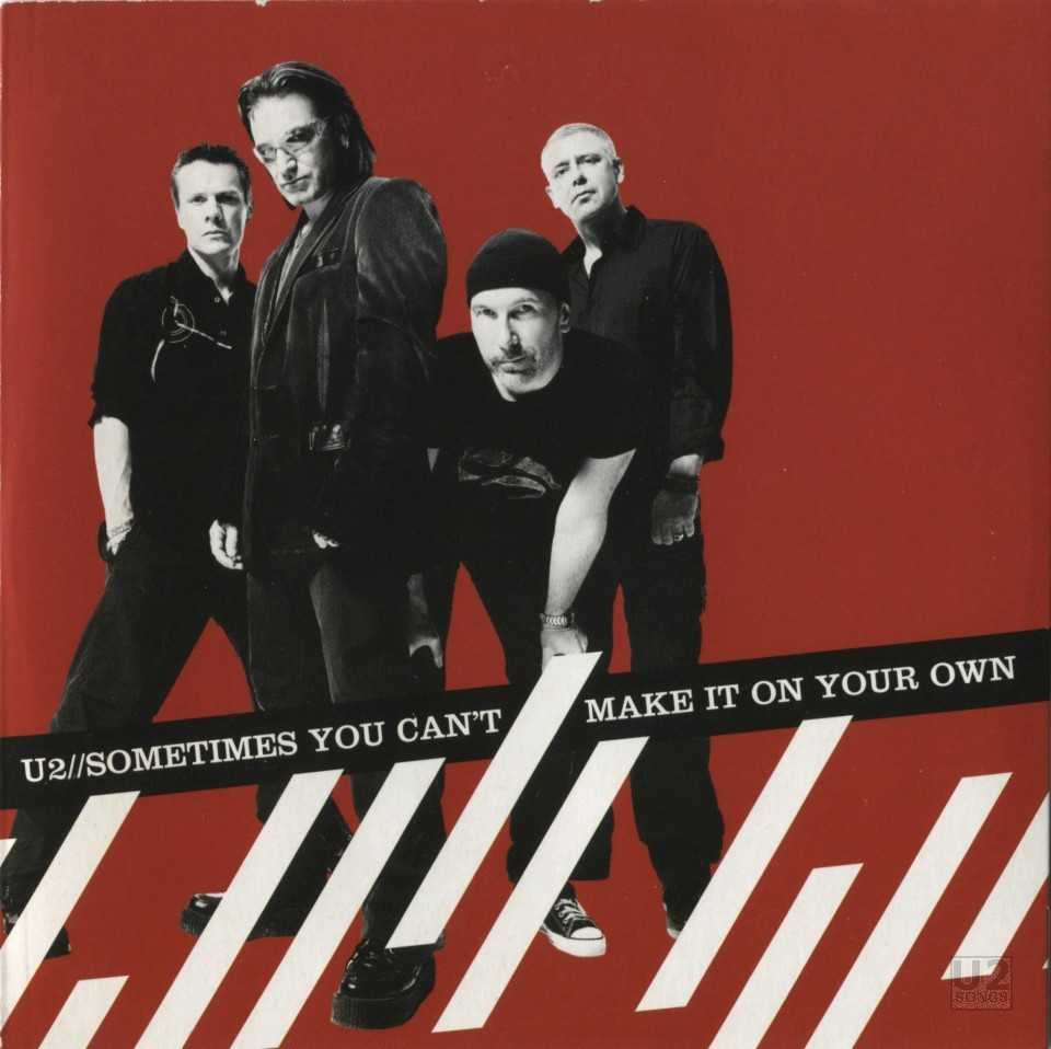 "U2 - ""Sometimes You Can't Make It On Your Own"